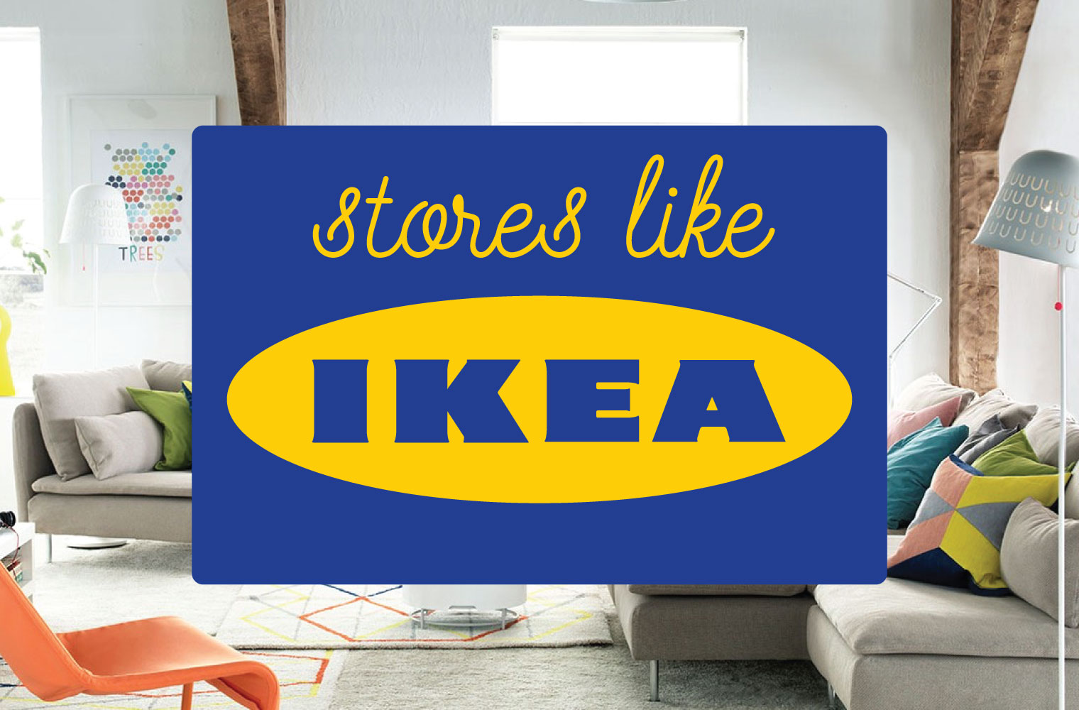 Stores like ikea 10 alternatives for modern furniture for What time does ikea close