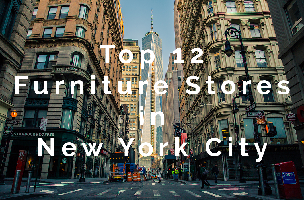 New York City Houses Some Of The Best Furniture Stores In The World Given  Its Long History Of Accommodating New Residents. Iu0027m Here To Offer You 12  Best ...
